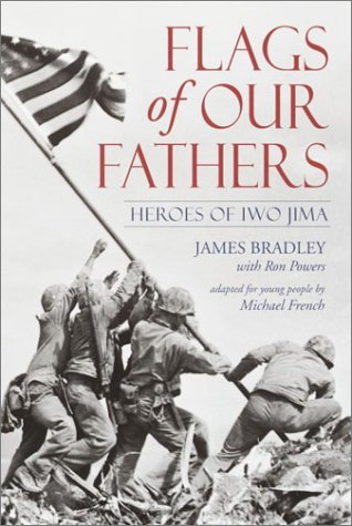 James Bradley Flags Of Our Fathers Heroes Of Iwo Jima