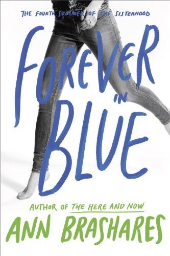 Ann Brashares Forever In Blue The Fourth Summer Of The Sisterhood