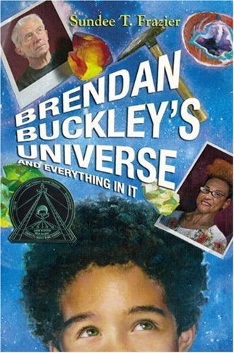 Sundee T. Frazier Brendan Buckley's Universe And Everything In It