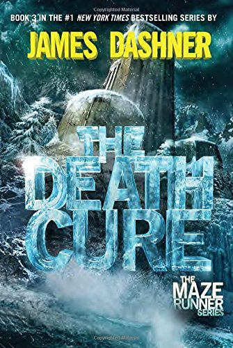 James Dashner The Death Cure (maze Runner Book Three)