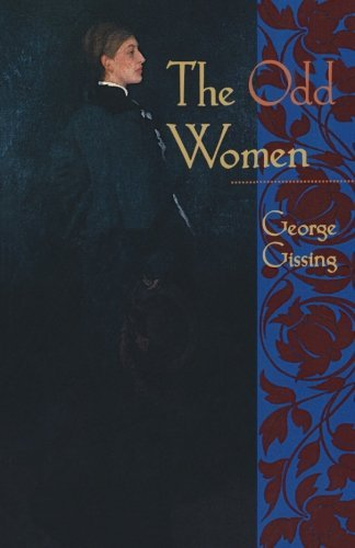 George Gissing The Odd Women