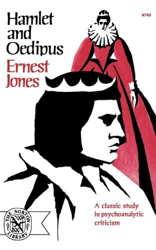 Ernest Jones Hamlet And Oedipus