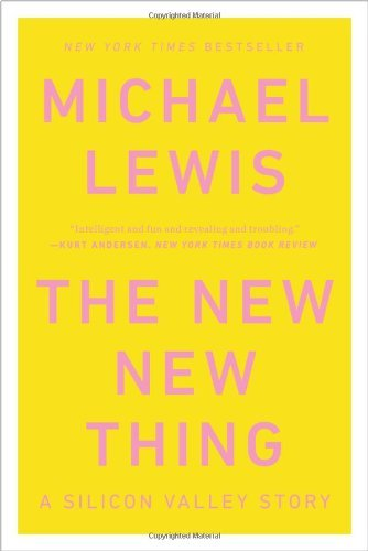 Michael Lewis The New New Thing
