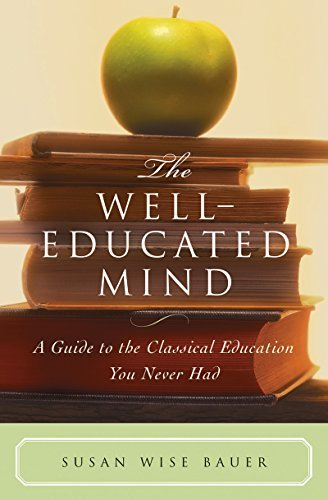Susan Wise Bauer The Well Educated Mind
