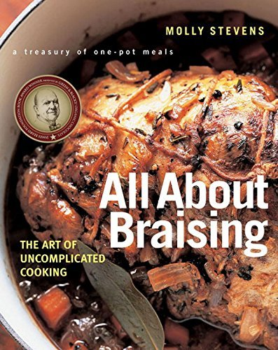 Molly Stevens All About Braising The Art Of Uncomplicated Cooking