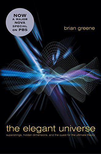 Brian Greene The Elegant Universe Superstrings Hidden Dimensions And The Quest Fo 0002 Edition;revised
