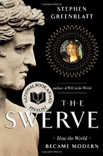 Stephen Greenblatt The Swerve How The World Became Modern