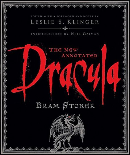 Bram Stoker The New Annotated Dracula