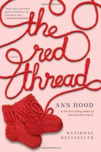 Ann Hood The Red Thread