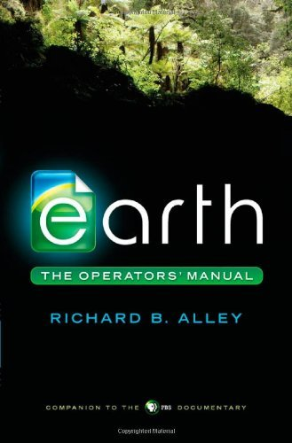 Richard B. Alley Earth The Operators' Manual
