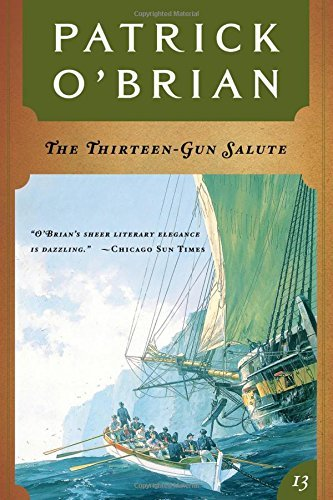 Patrick O'brian The Thirteen Gun Salute