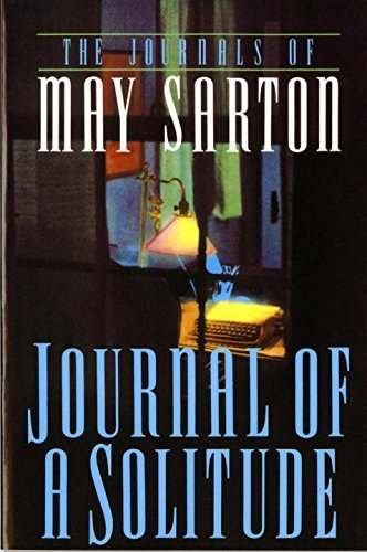 May Sarton Journal Of A Solitude