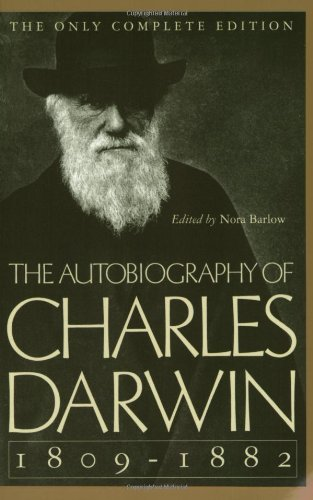 Charles Darwin The Autobiography Of Charles Darwin 1809 1882 Revised