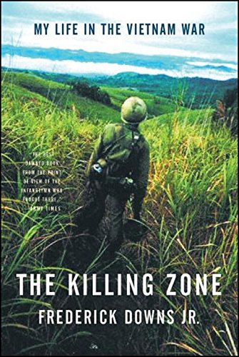 Frederick Downs The Killing Zone My Life In The Vietnam War