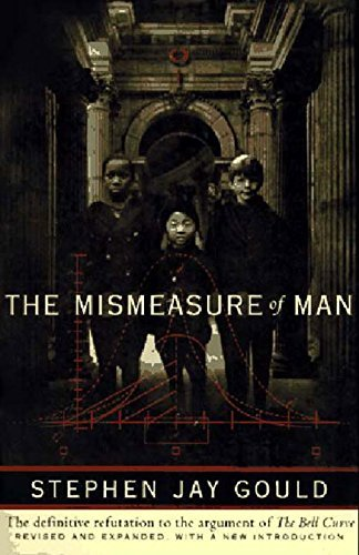 Stephen Jay Gould The Mismeasure Of Man Revised Expand