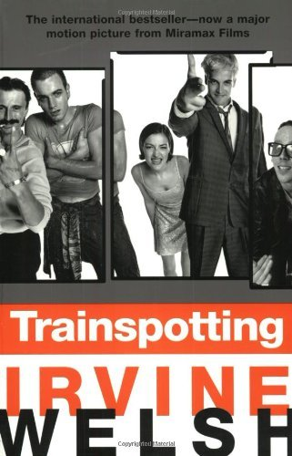 Irvine Welsh Trainspotting