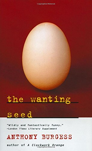 Anthony Burgess The Wanting Seed