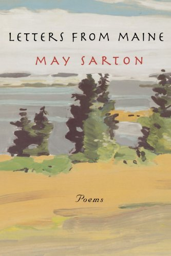 May Sarton Letters From Maine Poems