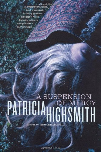 Patricia Highsmith A Suspension Of Mercy