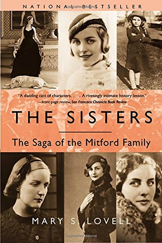 Mary S. Lovell The Sisters The Saga Of The Mitford Family