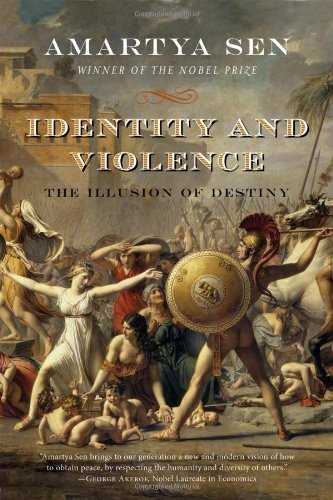 Amartya Sen Identity And Violence The Illusion Of Destiny Abridged