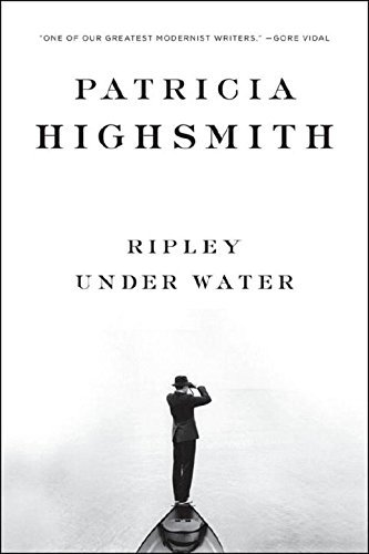 Patricia Highsmith Ripley Under Water