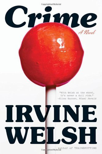 Irvine Welsh Crime