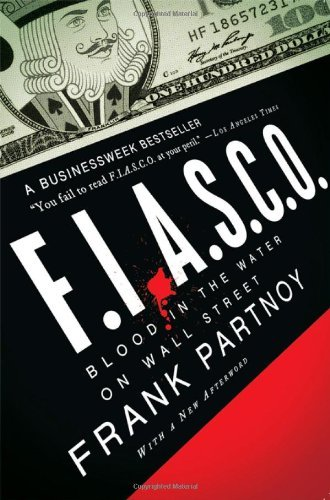 Frank Partnoy F.I.A.S.C.O. Blood In The Water On Wall Street