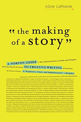 Alice Laplante The Making Of A Story A Norton Guide To Creative Writing