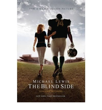 Michael Lewis The Blind Side Evolution Of A Game