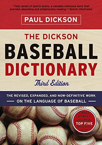 Paul Dickson The Dickson Baseball Dictionary 0003 Edition;