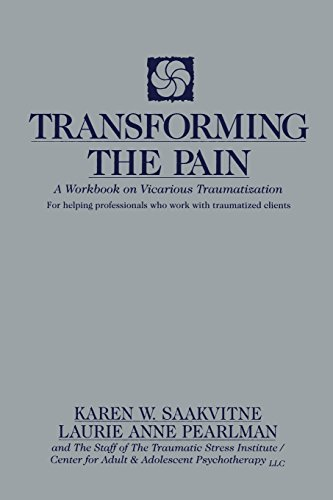 Laurie Anne Pearlman Transforming The Pain