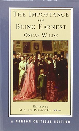 Oscar Wilde The Importance Of Being Earnest Authoritative Text Backgrounds Criticism