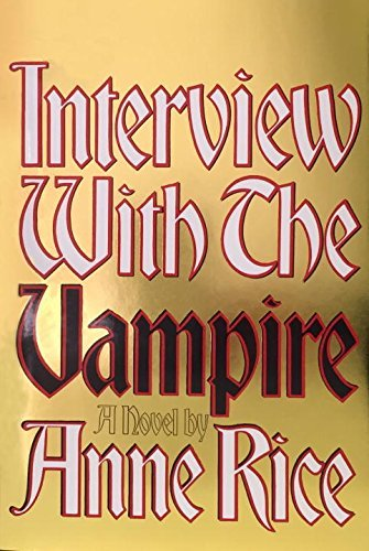 Anne Rice Interview With The Vampire Anniversary Edition
