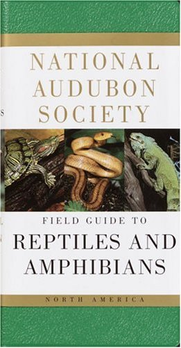 National Audubon Society National Audubon Society Field Guide To Reptiles A North America