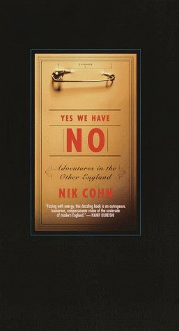 Nik Cohn Yes We Have No Adventures In The Other England