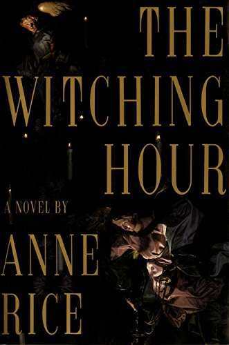 Anne Rice The Witching Hour