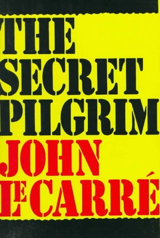 John Le Carre Secret Pilgrim