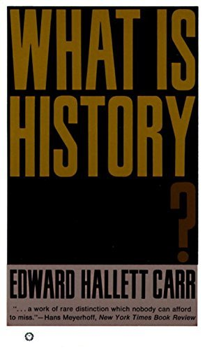 Edward Hallet Carr What Is History?