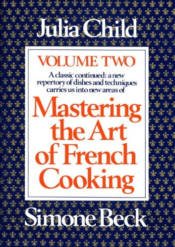 Julia Child Mastering The Art Of French Cooking Volume 2 Updated