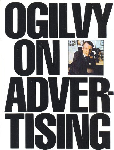 David Ogilvy Ogilvy On Advertising