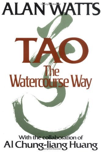 Alan W. Watts Tao The Watercourse Way