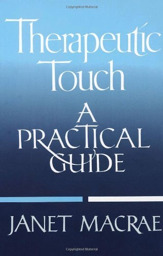 Janet Macrae Therapeutic Touch