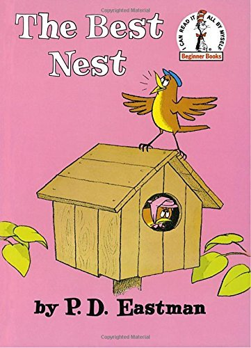 P. D. Eastman The Best Nest