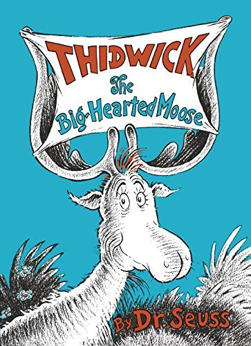 Dr Seuss Thidwick The Big Hearted Moose
