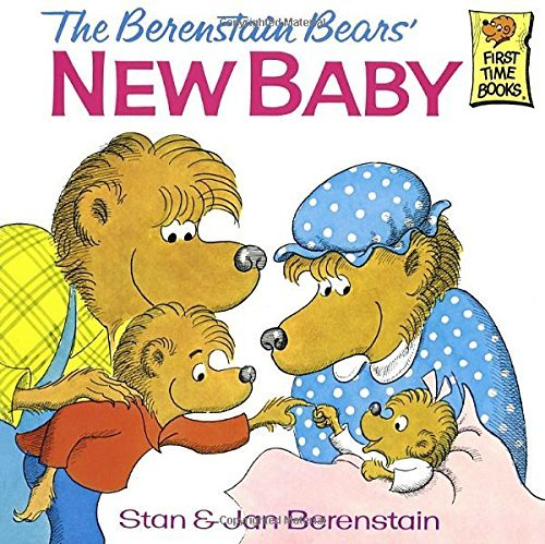 Stan Berenstain The Berenstain Bears' New Baby