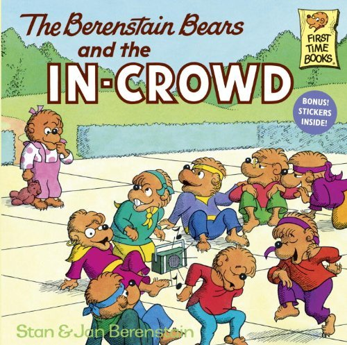 Stan Berenstain The Berenstain Bears And The In Crowd