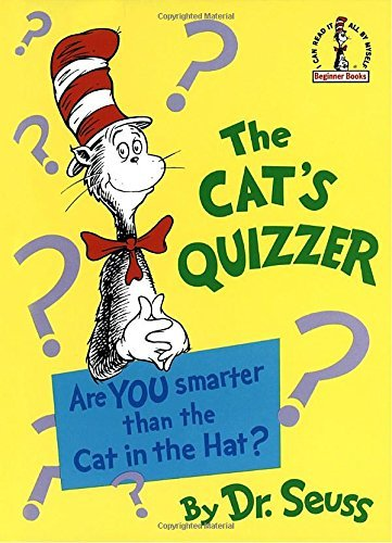 Dr Seuss The Cat's Quizzer Are You Smarter Than The Cat In The Hat?