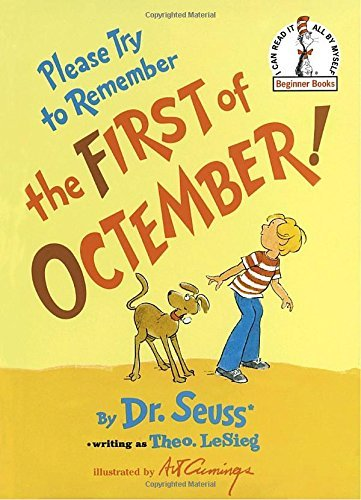 Dr Seuss Please Try To Remember The First Of Octember!