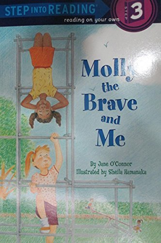 Jane O'connor Molly The Brave And Me